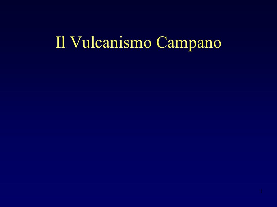 1 Il Vulcanismo Campano