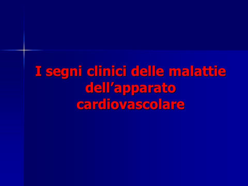 I segni clinici delle malattie dellapparato cardiovascolare