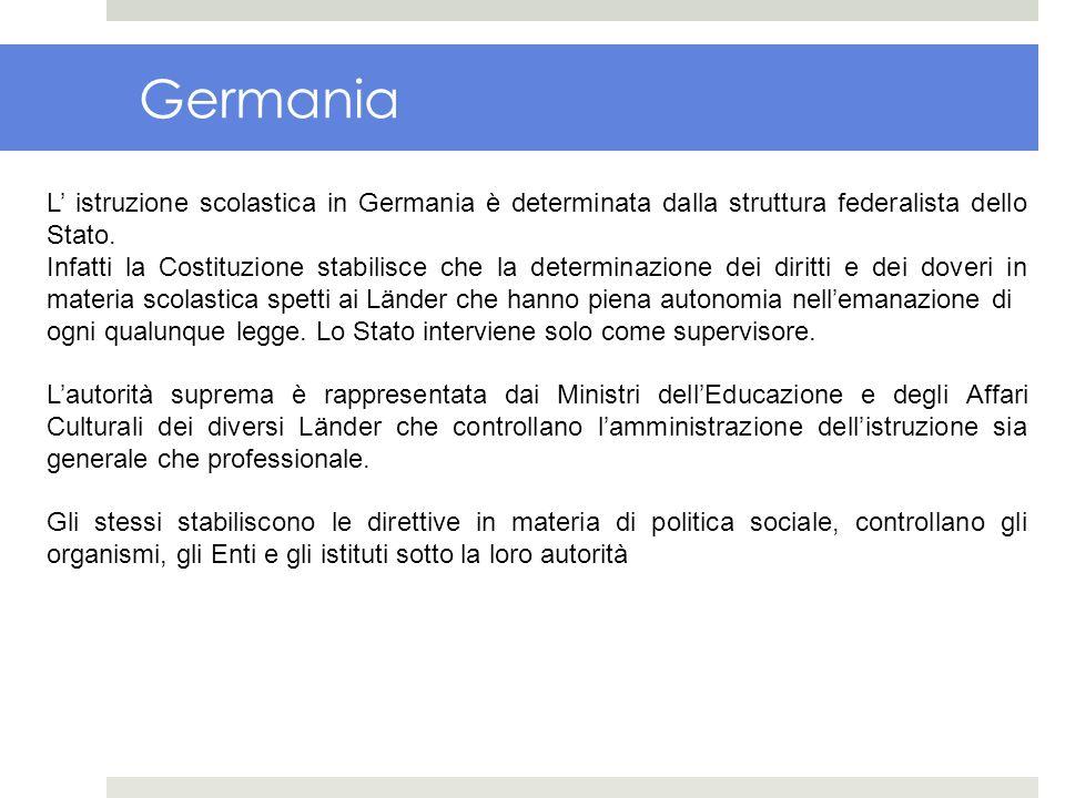 Germania L istruzione scolastica in Germania è determinata dalla struttura federalista dello Stato. Infatti la Costituzione stabilisce che la determin