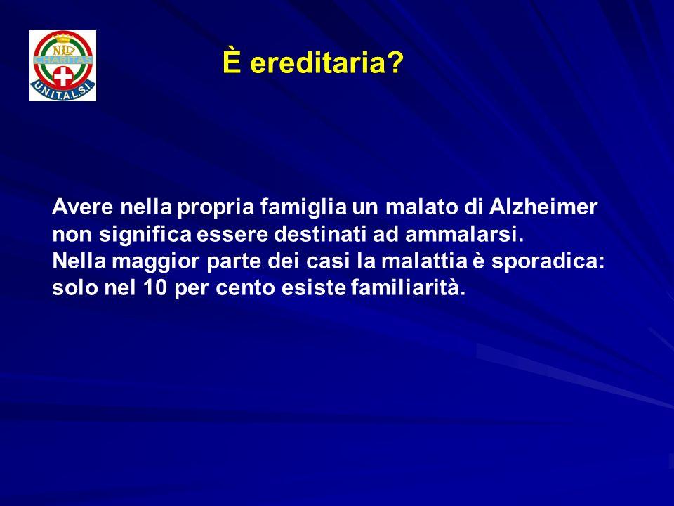 Avere nella propria famiglia un malato di Alzheimer non significa essere destinati ad ammalarsi. Nella maggior parte dei casi la malattia è sporadica: