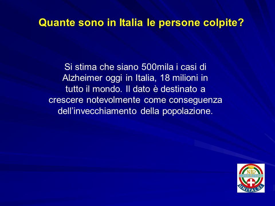 Si stima che siano 500mila i casi di Alzheimer oggi in Italia, 18 milioni in tutto il mondo. Il dato è destinato a crescere notevolmente come consegue