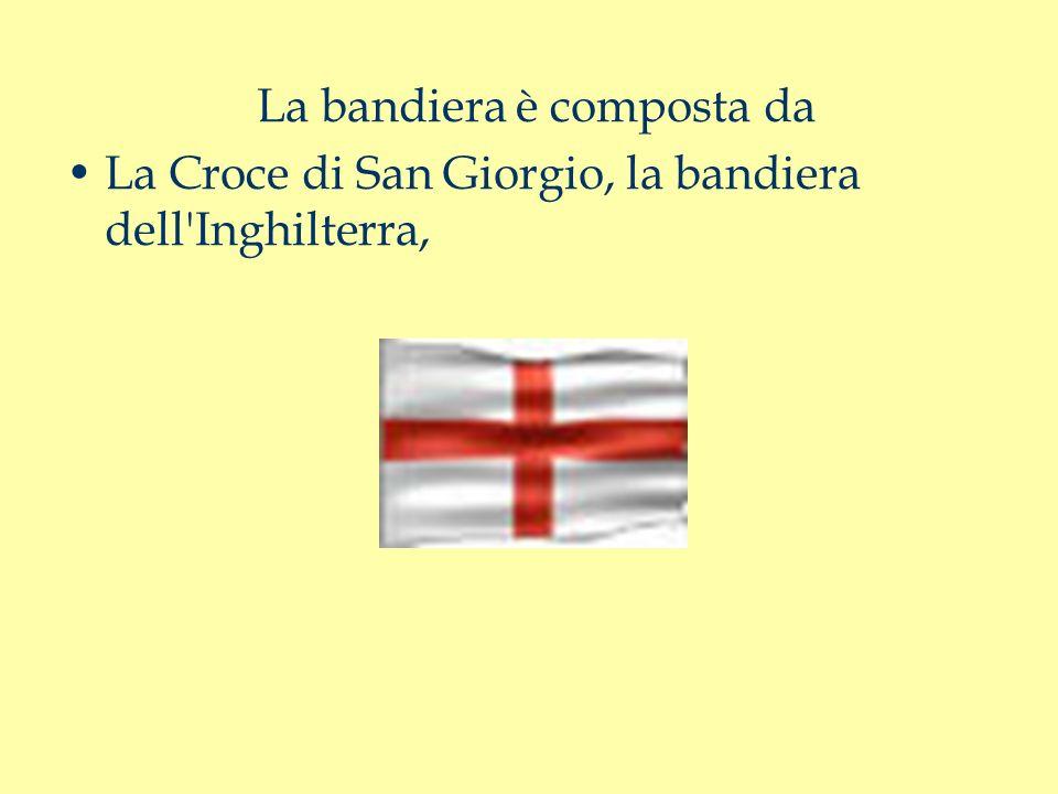 La bandiera è composta da La Croce di San Giorgio, la bandiera dell Inghilterra,