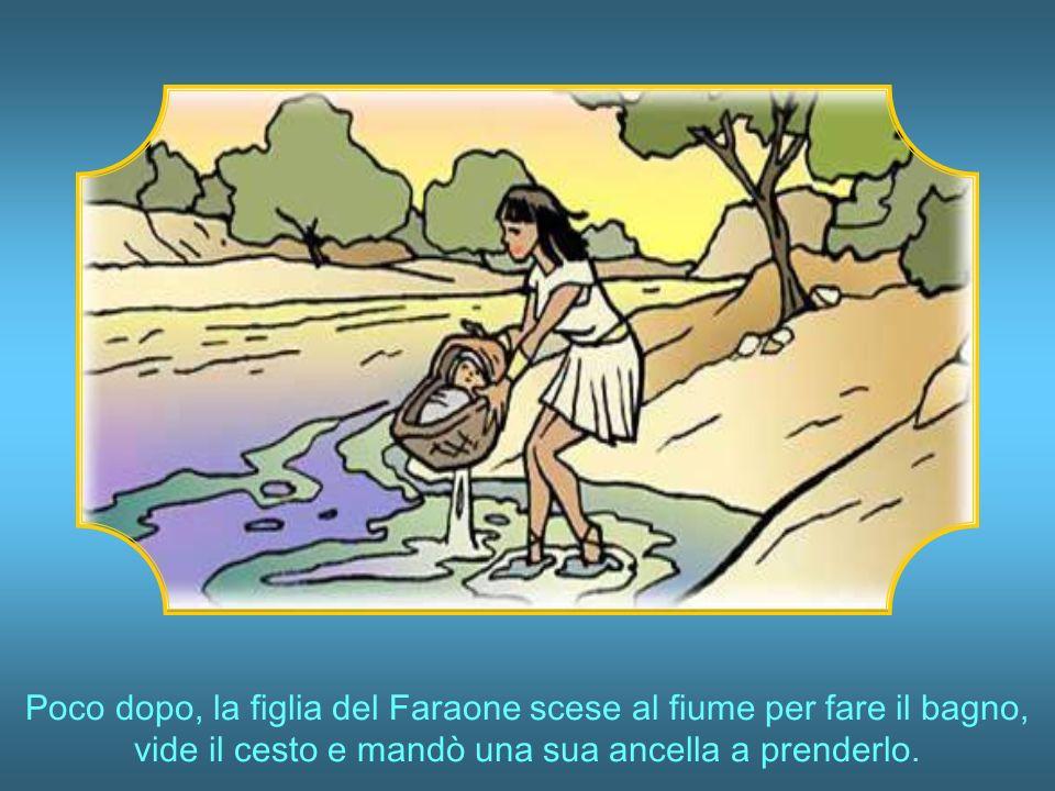 Proprio in quei giorni Iochebed ebbe un figlio maschio e, per paura che lo uccidessero, pensò di metterlo in un cesto e lo pose nel fiume Nilo, dicendo a sua figlia Miriam di tenerlo docchio.