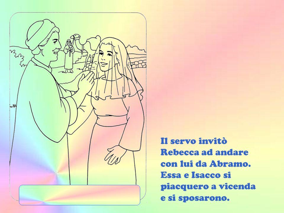Quando Isacco fu adulto, Abramo volle che si sposasse. Allora ordinò a un servo di cercare una donna per suo figlio. Presso una fontana quel servo tro