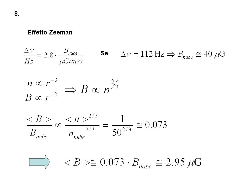 8. Effetto Zeeman Se