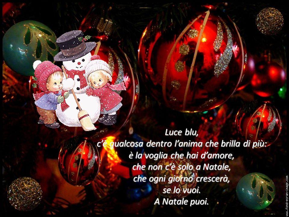 È Natale e a Natale si può amare di più, è Natale e a Natale si può fare di più per noi: a Natale puoi. si può fare di più per noi: a Natale puoi.