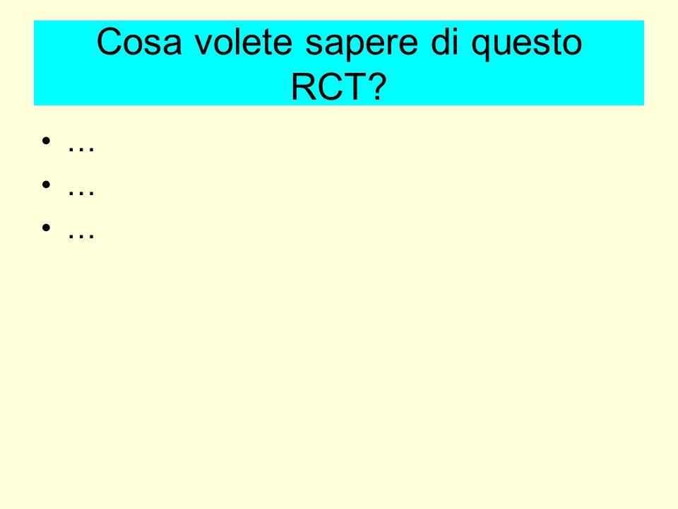 Cosa volete sapere di questo RCT? …