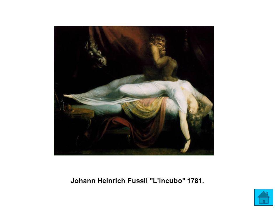 Johann Heinrich Fussli L incubo 1781.