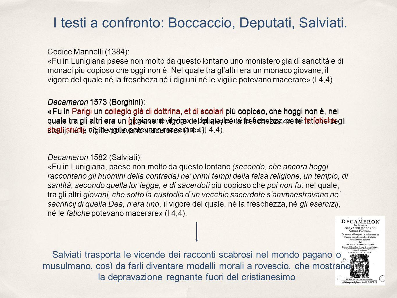 I testi a confronto: Boccaccio, Deputati, Salviati. Codice Mannelli (1384): «Fu in Lunigiana paese non molto da questo lontano uno monistero gia di sa