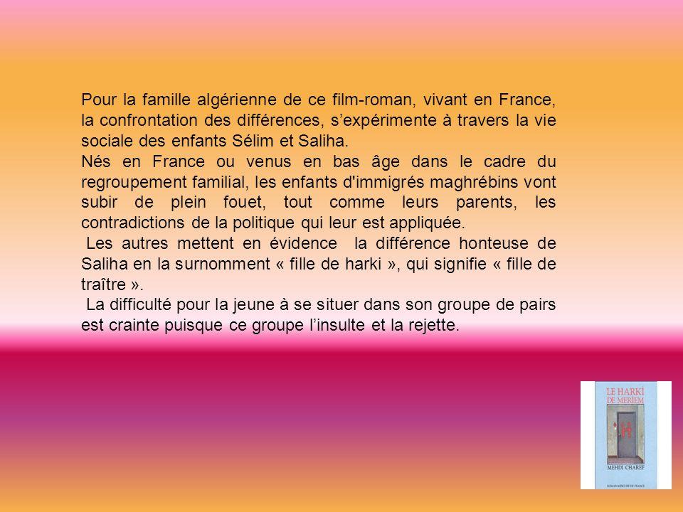 Pour la famille algérienne de ce film-roman, vivant en France, la confrontation des différences, sexpérimente à travers la vie sociale des enfants Sél