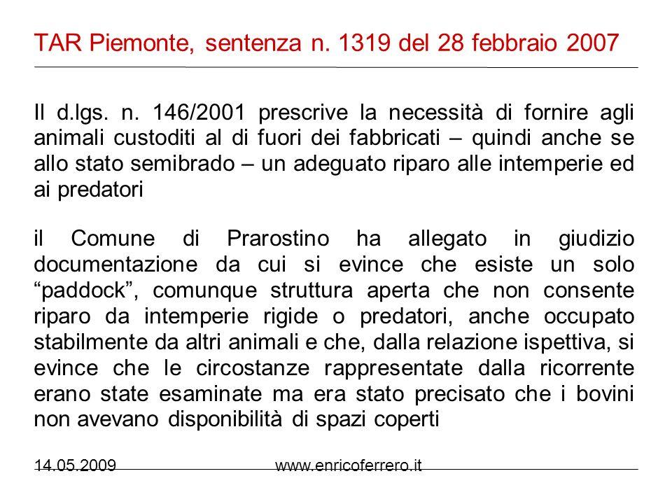 14.05.2009 www.enricoferrero.it Interrogazione del 29.05.2000 (Commissione) La Commissione si rende conto che in Svezia il divieto di mozzare la coda ai cani è imposto per motivi di tutela del benessere degli animali.