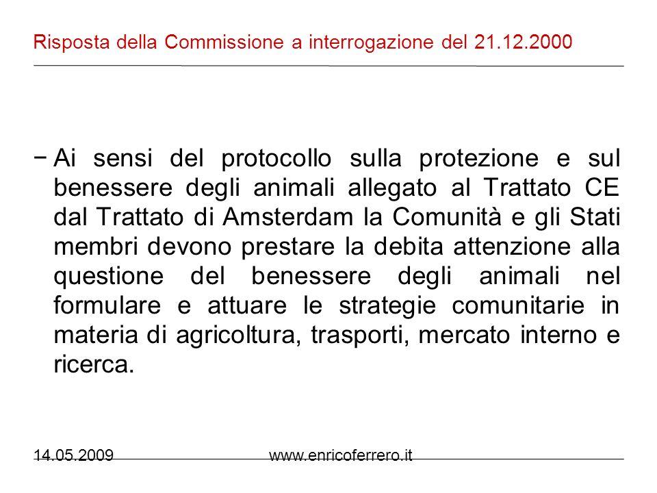 14.05.2009 www.enricoferrero.it Punti critici Rapporto con la specie umana (aggressioni, maltrattamenti) Gestione economica Commercio (internazionale) Sperimentazione