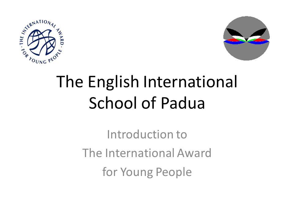 Il International Award Programme è un fattore determinante nello svilippo dei giovani...