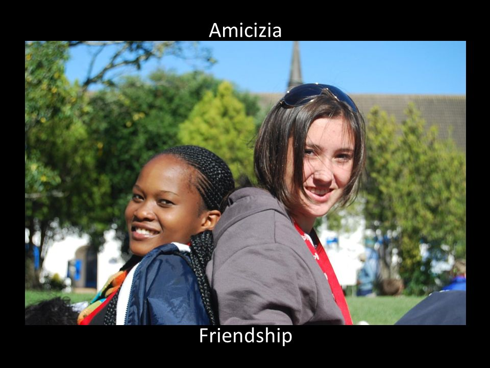 Friendship Amicizia