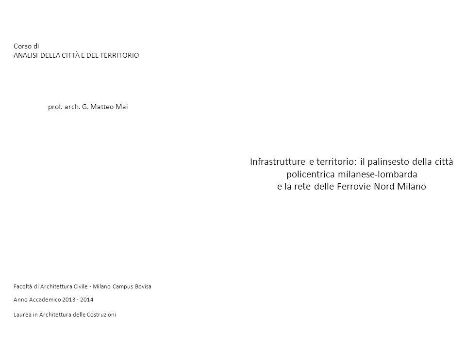 Lo sviluppo urbano tra Ticino e Adda, 1807, 1950, 1970 e 1994 (per il 1807 la base è la Carta topografica del milanese e mantovano, degli Astronomi di Brera, fine XVIII sec.; per gli anni successivi è Dinamica di sviluppo delle aree costruite del sistema urbano policentrico milanese L.