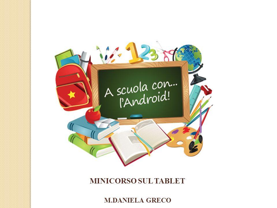 MINICORSO SUL TABLET M.DANIELA GRECO