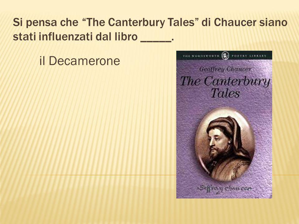 _____ ha scritto Il Decamerone. Giovanni Boccaccio