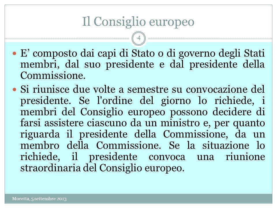 Il Consiglio europeo E composto dai capi di Stato o di governo degli Stati membri, dal suo presidente e dal presidente della Commissione.