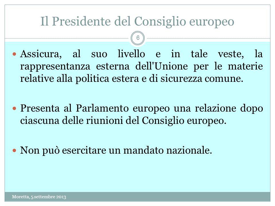 Il Presidente del Consiglio europeo Assicura, al suo livello e in tale veste, la rappresentanza esterna dell Unione per le materie relative alla politica estera e di sicurezza comune.