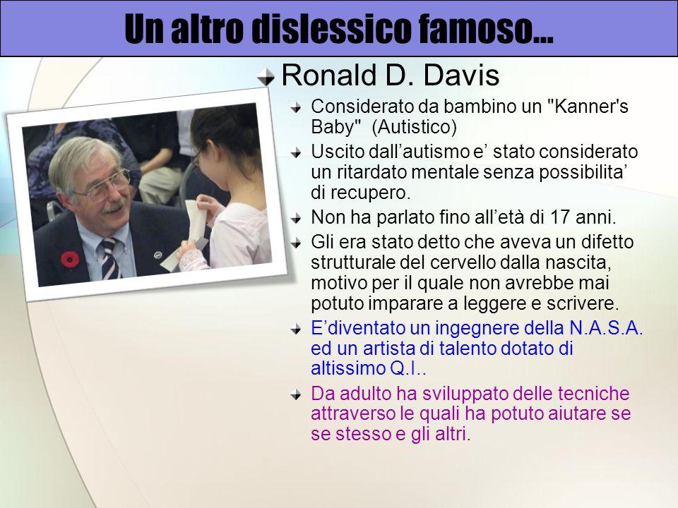 Un altro dislessico famoso… Ronald D.
