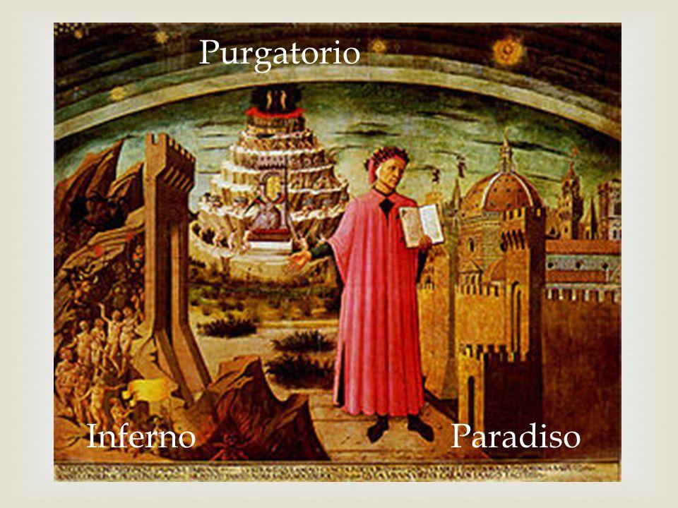 Inferno Paradiso Purgatorio