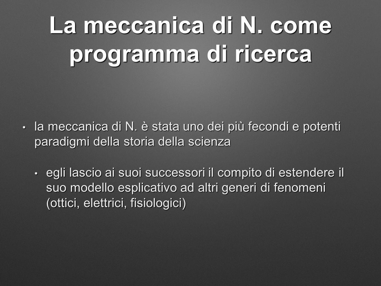 La meccanica di N. come programma di ricerca la meccanica di N.
