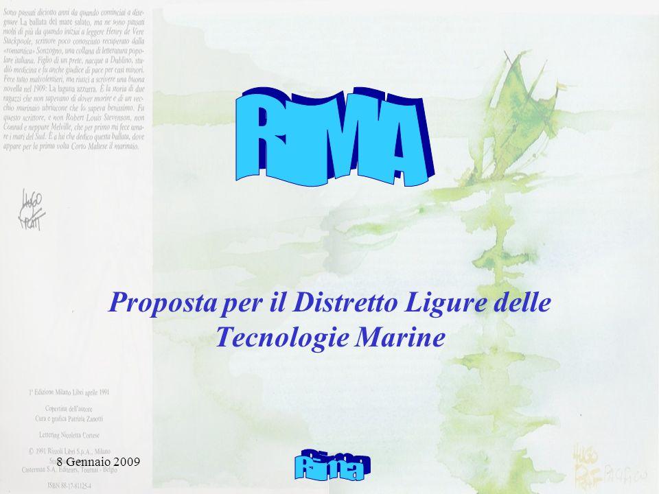8 Gennaio 2009 Rima Rete Integrata marina Mediterranea con Accesso a dati distribuiti Sviluppo di un sistema integrato previsionale in supporto alla gestione dell ambiente Mediterraneo marino e costiero