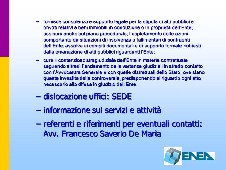 –fornisce consulenza e supporto legale per la stipula di atti pubblici e privati relativi a beni immobili in conduzione o in proprietà dellEnte; assic