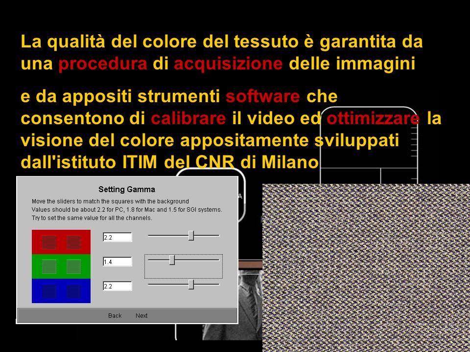 Su ogni tessuto informazioni commerciali, di manutenzione e lavaggio Zoom per Vista ingrandita dei TESSUTI e trattamento colorimetrico per garantire la qualità dei colori