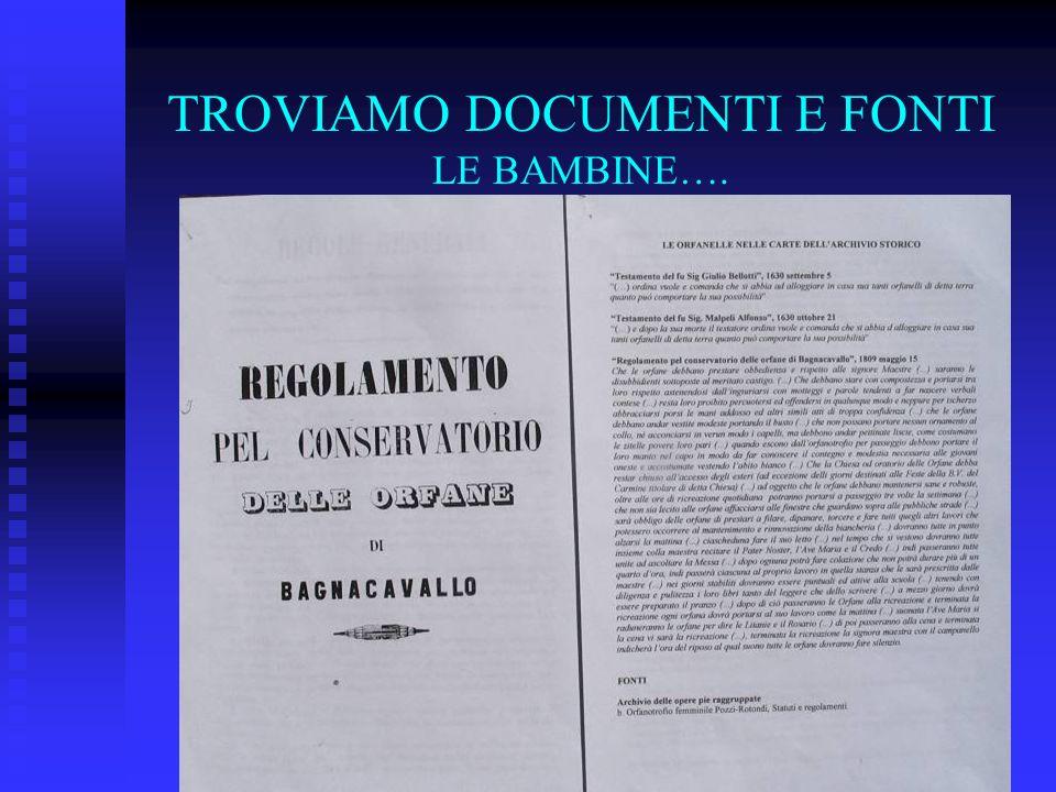 TROVIAMO DOCUMENTI E FONTI LE BAMBINE….