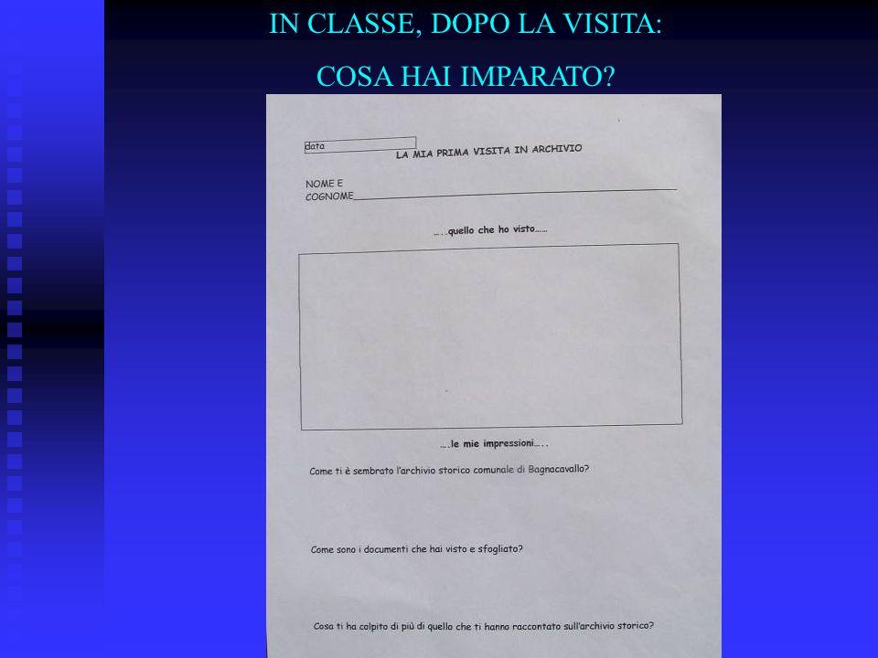 IN CLASSE, DOPO LA VISITA: COSA HAI IMPARATO?