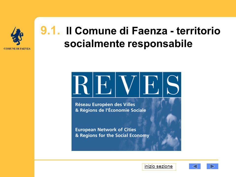 9.1. Il Comune di Faenza - territorio socialmente responsabile inizio sezione