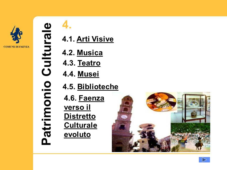 u Patrimonio Culturale 4.1. Arti VisiveArti Visive 4.2.