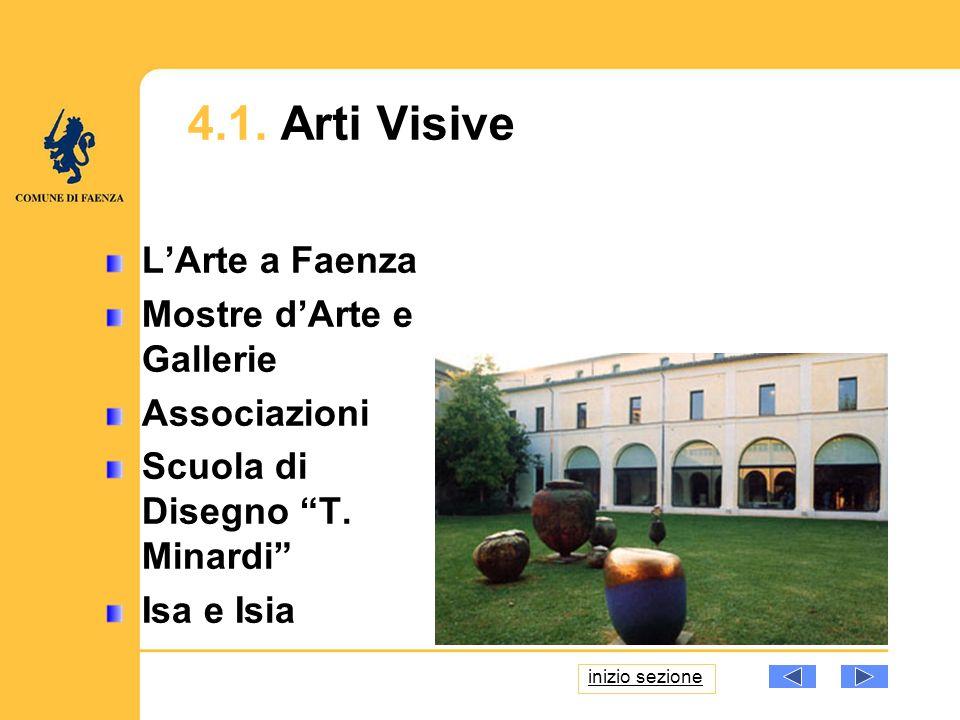 LArte a Faenza Mostre dArte e Gallerie Associazioni Scuola di Disegno T.