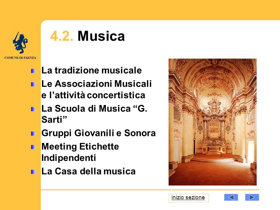 La tradizione musicale Le Associazioni Musicali e lattività concertistica La Scuola di Musica G.