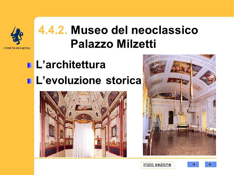 La Sezione Antica La Galleria dArte Moderna Disegni e Stampe Servizi al pubblico e attività didattica 4.4.3.