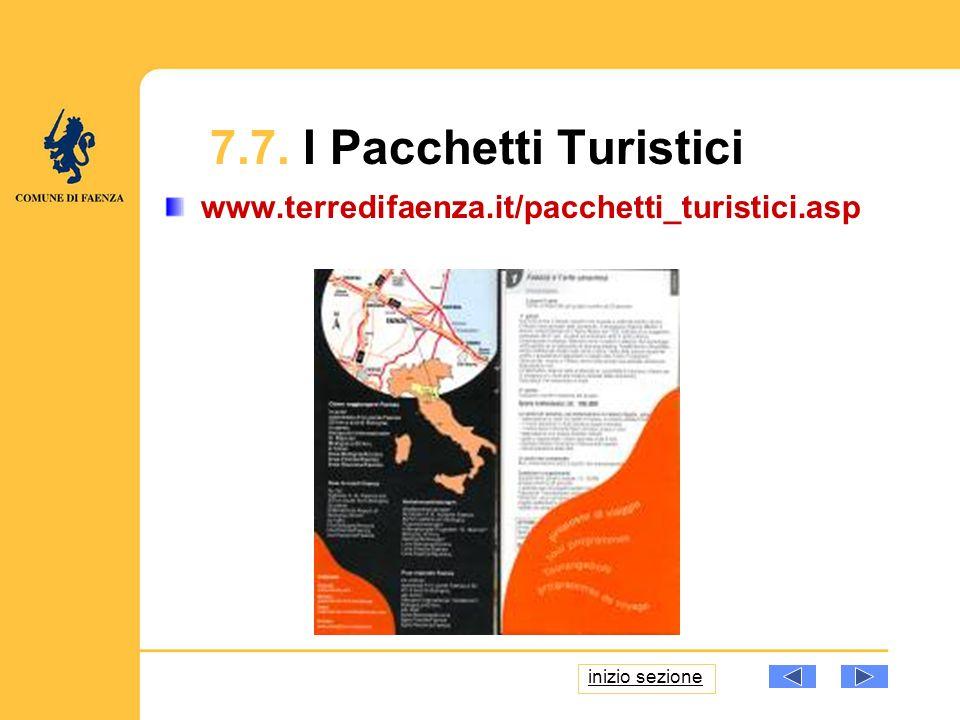 www.terredifaenza.it/pacchetti_turistici.asp 7.7. I Pacchetti Turistici inizio sezione