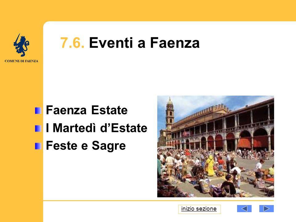 Faenza Estate I Martedì dEstate Feste e Sagre 7.6. Eventi a Faenza inizio sezione