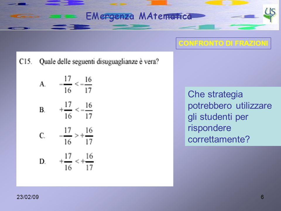 23/02/096 Che strategia potrebbero utilizzare gli studenti per rispondere correttamente? CONFRONTO DI FRAZIONI