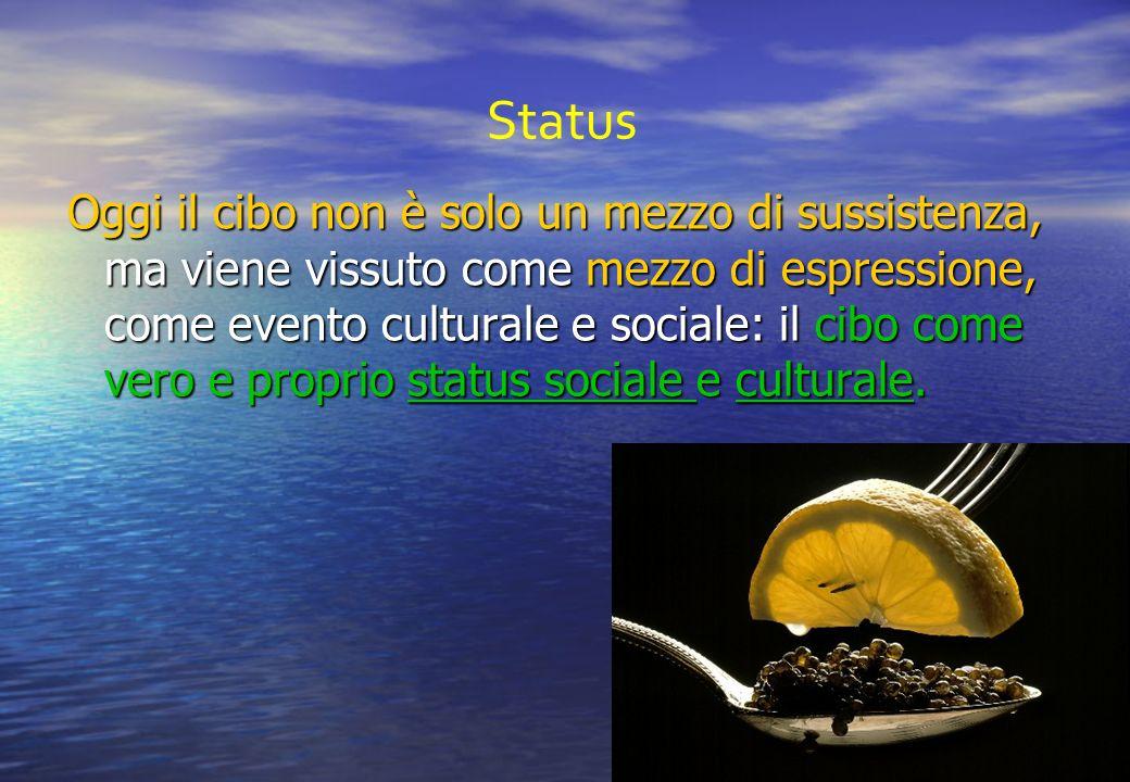 Oggi il cibo non è solo un mezzo di sussistenza, ma viene vissuto come mezzo di espressione, come evento culturale e sociale: il cibo come vero e proprio status sociale e culturale.