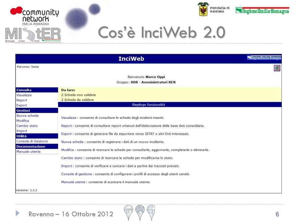 Ravenna – 16 Ottobre 2012 6 Cosè InciWeb 2.0