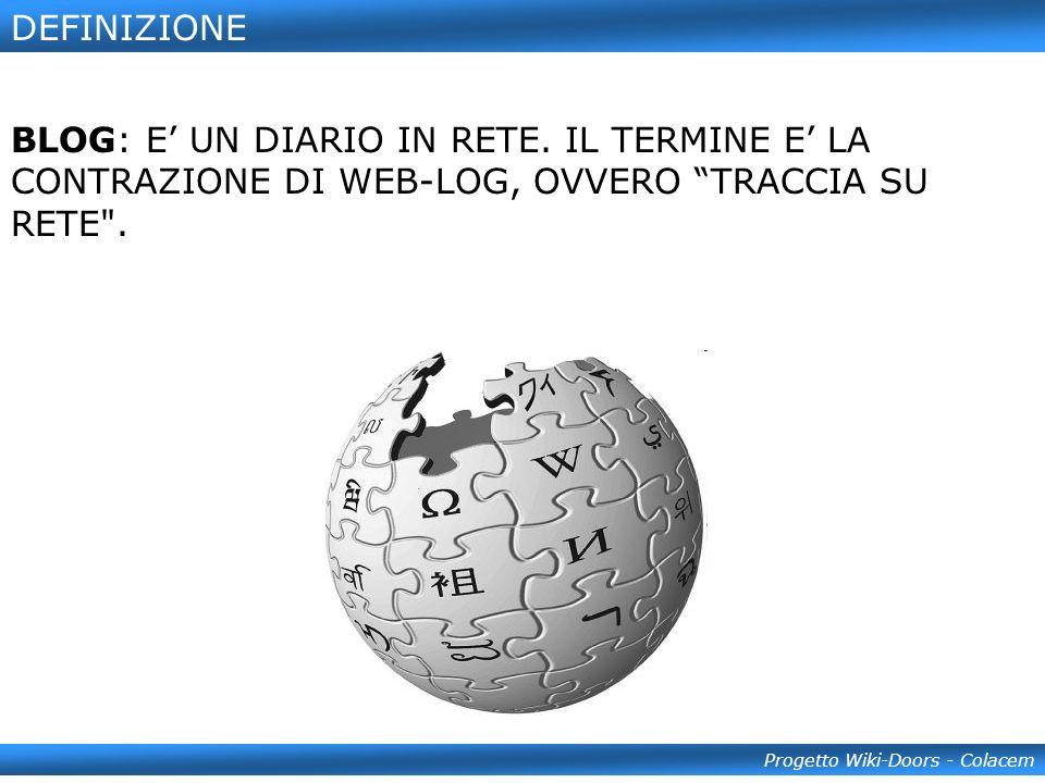 DEFINIZIONE Progetto Wiki-Doors - Colacem BLOG: E UN DIARIO IN RETE.