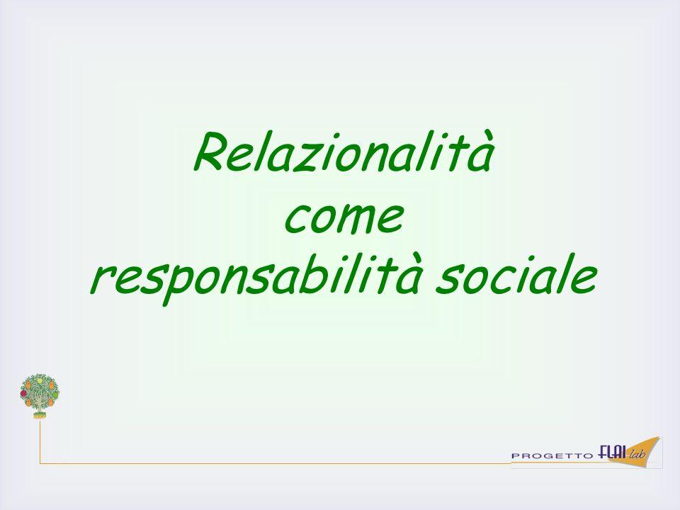 Relazionalità come responsabilità sociale