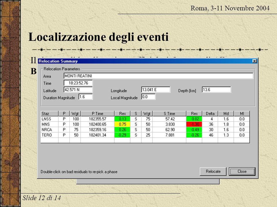 Gestione automatica delle terne Roma, 3-11 Novembre 2004 Facendo doppio-click su una traccia di una terna, SisPick.