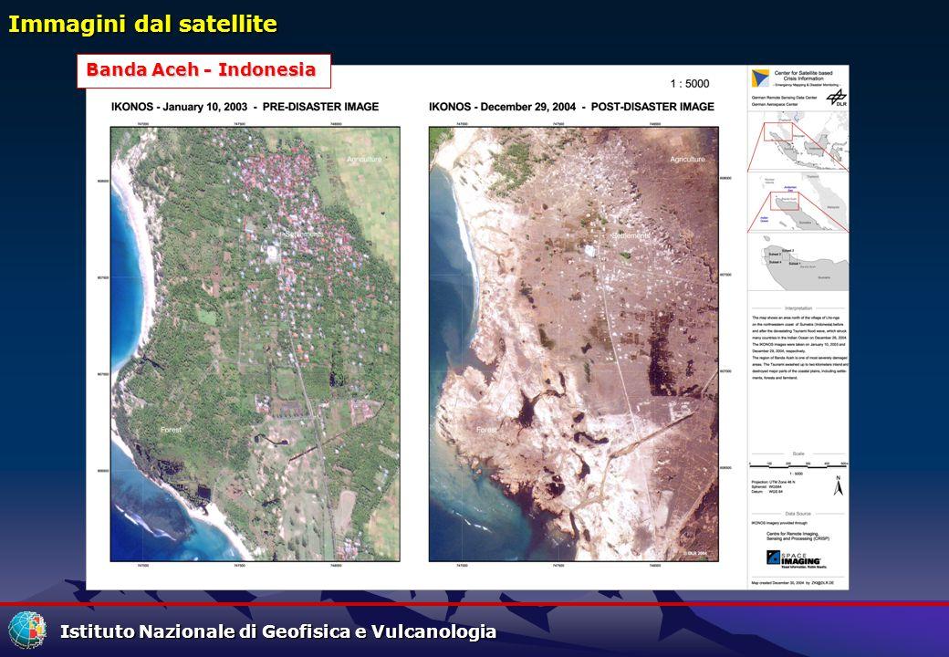 Istituto Nazionale di Geofisica e Vulcanologia Immagini dal satellite Banda Aceh - Indonesia