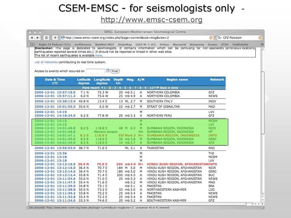 CSEM-EMSC - for seismologists only - http://www.emsc-csem.org http://www.emsc-csem.org