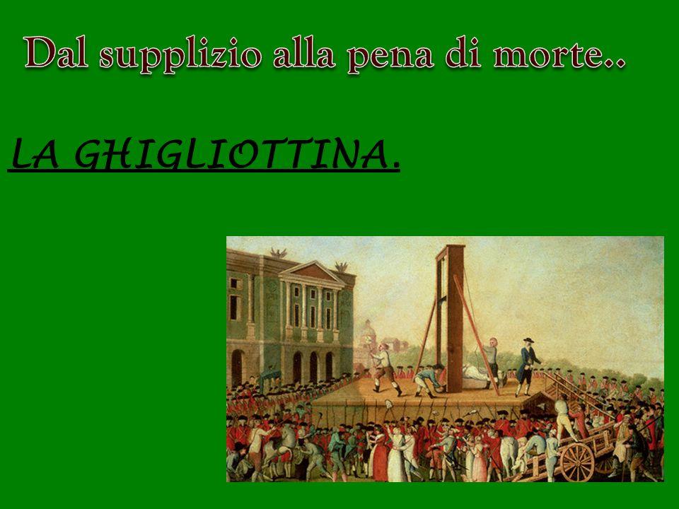 LA GHIGLIOTTINA.