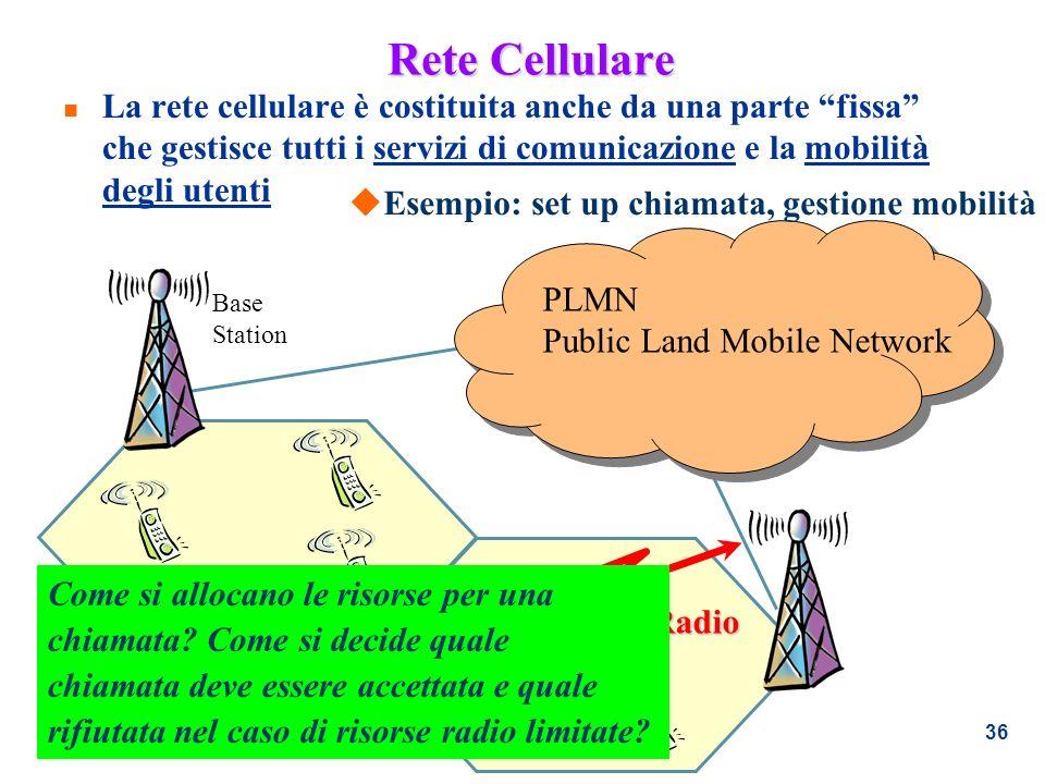 36 Rete Cellulare n La rete cellulare è costituita anche da una parte fissa che gestisce tutti i servizi di comunicazione e la mobilità degli utenti B