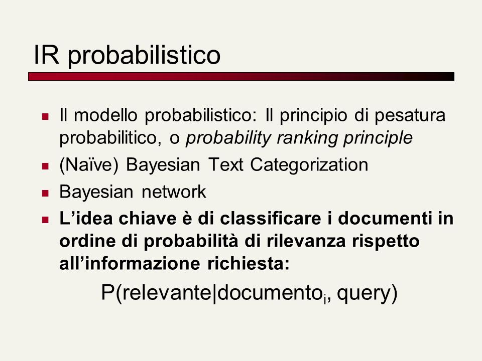 Probabilistic Relevance Feedback 1.
