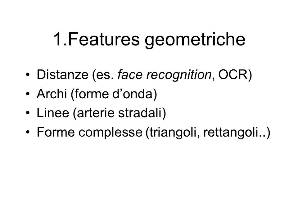 1.Features geometriche Distanze (es.